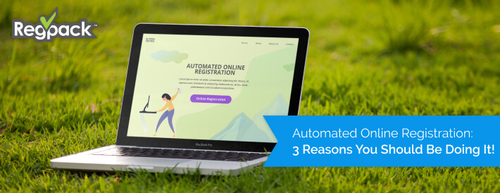 Read our article to learn why you should switch to an automated registration process today!