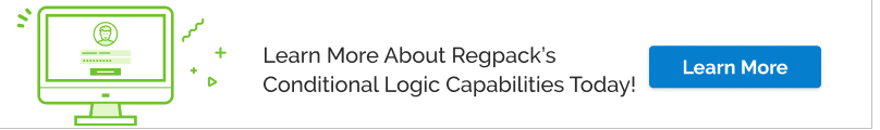 Learn more about how Regpack's conditional logic forms can improve your registration process today.