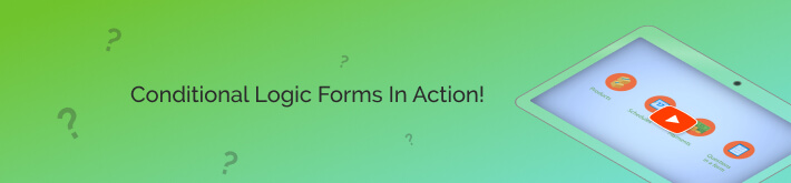 Check out conditional logic forms in action!