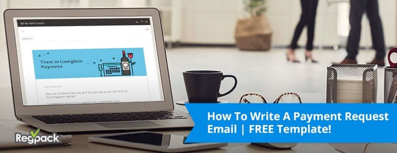 Read our guide to learn how to write the most effective payment request emails possible!
