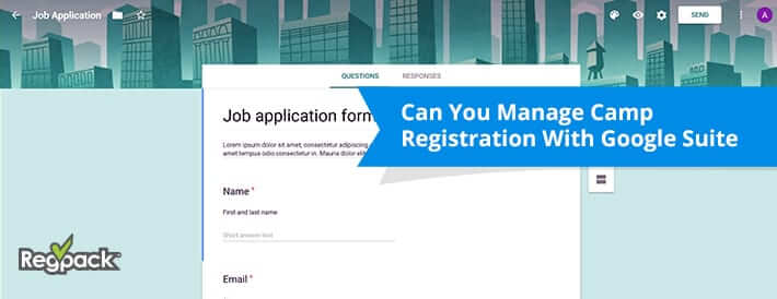 Can You Manage Camp Registration With Google Suite
