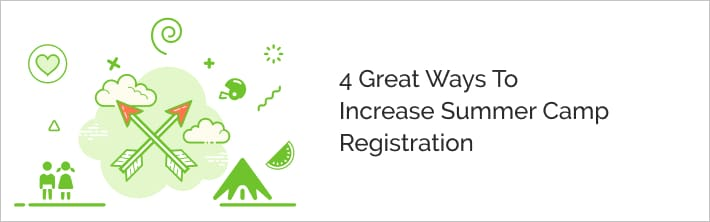 Tips for making summer camp registration increase.