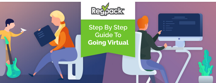 Guide to hosting your event virtually.