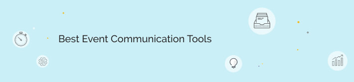 What are the best event communication tools?
