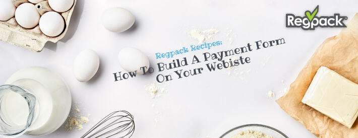 how to build a payment form on your website