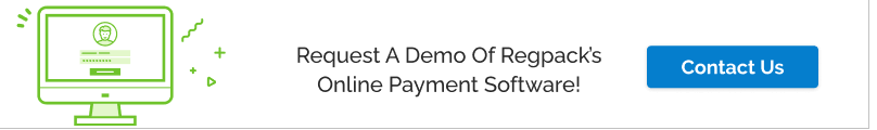 Request a demo of Regpack's online payment software!