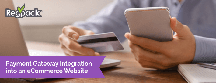 Payment Gateway Integration into an eCommerce Website