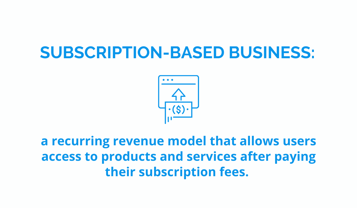 subscription based business